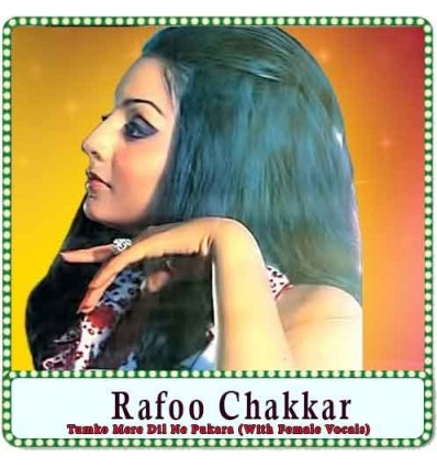 Tumko Mere Dil Ne Pukara (With Female Vocals) Karaoke - Rafoo Chakkar