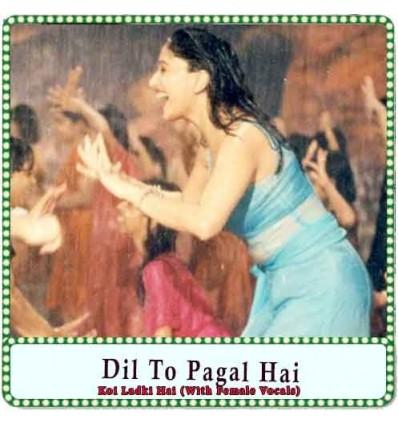 Koi Ladki Hai (With Female Vocals) Karaoke - Dil To Pagal Hai