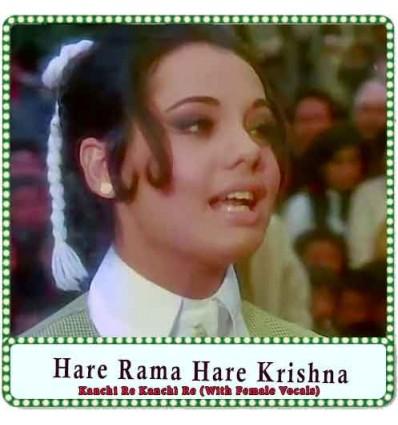 Kanchi Re Kanchi Re (With Female Vocals) Karaoke - Hare Rama Hare Krishna