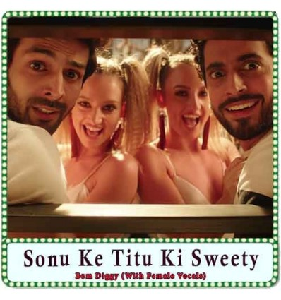Bom Diggy (With Female Vocals) Karaoke - Sonu Ke Titu Ki Sweety