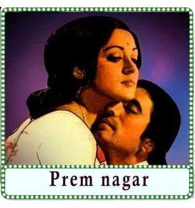 Kiska Mahal Hai Karaoke - Prem nagar
