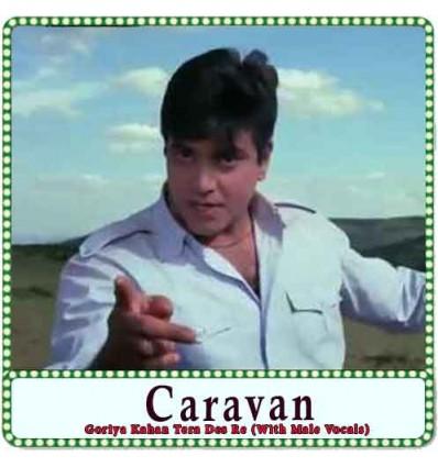 Goriya Kahan Tera Des Re (With Male Vocals) Karaoke - Caravan (MP3 Format)