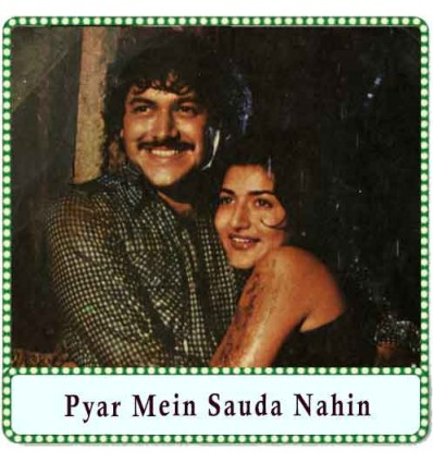 Ab To Mere Huzoor (Natasha I Love You) Karaoke - Pyar Mein Sauda Nahin (MP3 Format)