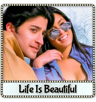 Sajna Ve - Life is Beautiful (2014)